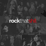 Rock That Shit