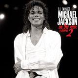 Michael Jackson In The Mix VOL 2 - Dj TwinBee