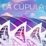 La Cúpula - Internet Music Show 16 -by- ElegantDJ