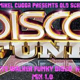 MiKel CuGGa PreSents OlD SchooL -Peter Walker Disco House 1.0