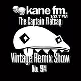 KFMP: Vintage Remix Show - Show 94 -08-11-2016