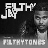 010 - Filthy Jay presents Filthytones