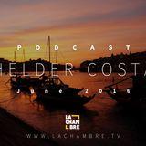 HELDER COSTA | PODCAST JUIN 2016 | La Chambre TV