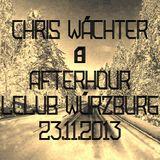 Chris Wächter - Afterhour Part 2 @ LClub Würzburg 23.11.2013