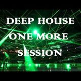 Deep House One More Session