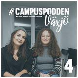 4. Campuspodden Växjö: SkåneS Nation