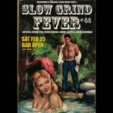 SLOW GRIND FEVER MIX #44 by Richie1250, Pierre Baroni, Simon Laxton & Jason Goodman