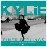 Kylie Minogue - Finer Feelings (Ellectrika's BIR Full Length Experience) [13:48]