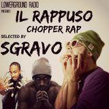Rappuso - Chopper rap selected by SGRAVO