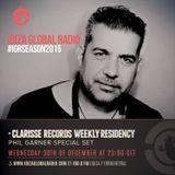 Phil GARNER CLARISSE RECORDS RESIDENCY on IBIZA GLOBAL RADIO  30.12.2015