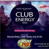 DJ Randy Bettis presents: EnergyFM 'Club Energy' Mixshow, Eps. 10