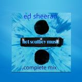 ed sheeran complete mix