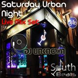 DJ  UNKNOWN @ South Beats Saturday Night Live Mix 13th Mar 2016