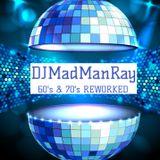 DJMadManRay - 60's & 70's REWORKED