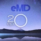 eMD Radio Episode 20