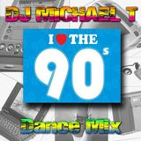 DJ Michael T - I Love the 90's Mix - Xplosive Entertainment