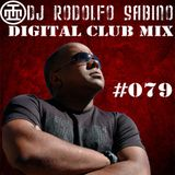 DJ Rodolfo Sabino - Digital Club Mix - Epis. 079