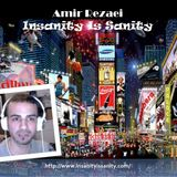 Amir Rezaei (Insanity Is Sanity) - Flat Earth, NASA, Dinosaurs & Mandela