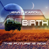 Jenny Karol - ReBirth.The Future is Now! 67