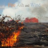 Fire Ash and Wind