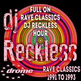 full on rave classics dj reckless