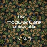 HATAKEN - Live at Modular Cafe Phase 25