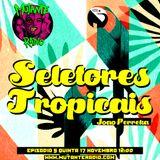 SELETORES TROPICAIS EPISODIO 5
