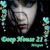 Deep House 21