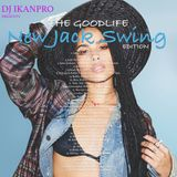 New Jack Swing, RNB (The Goodlife Vol. 1)