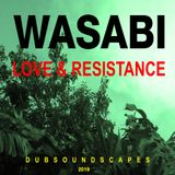 LOVE & RESISTANCE DUBSOUNDSCAPES VOL I