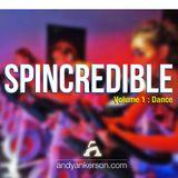 Spincredible Volume 1 : Dance