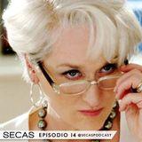 SECAS Episodio 14 (II Temporada) Clueless, El diablo viste a la moda, Miss Simpatía y Trainwreck