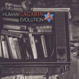 GAGARIN - Human Evolution