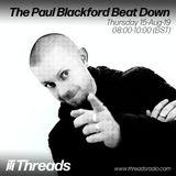 The Paul Blackford Beat Down - 15-Aug-19