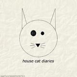 House Cat Diaries #3