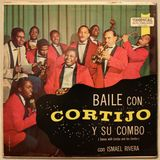 Baile Con Cortijo - Y Su Combo [FULL ALBUM] (Tropical 5107) 1958