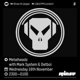 RinseFM November 16th 2016 Mark System & Detboi