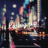 Living Up! (nu-disco mix by Pavel Osipov) (2015)