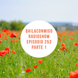 BailaConmigo RadioShow Parte 1 Episodio 253