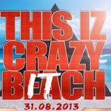 DJ Mel Presents - THIS IZ CRAZY BEACH ! (Promo mix)
