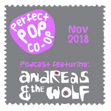 The Perfect Pop Co-Op  Podcast November 2018