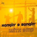 Hangin' & Bangin' w/ SMP @ No Fun Radio 11/3/17