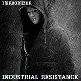 T[ERROR]IZER ☢ INDUSTRIAL RESISTANCE!