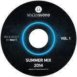 SOTTOSUONO EventGroup Presenta: SUMMER MiX 2014 VOL. 1 (Mixed And Select by Max T.)