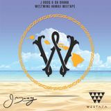 J BOOG & DA OHANA - WEST WING HAWAII MIXTAPE
