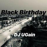 Black Birthday - DJ UGain