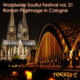 Worldwide Soulful Festival vol. 21 (Roman Pilgrimage in Cologne)