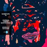 NoiseTape #78 - NatCase - Durban, Lisboa, Montevideo