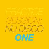 Practice Session: Nu Disco 1