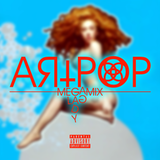 ARTPOP (The Megamix)